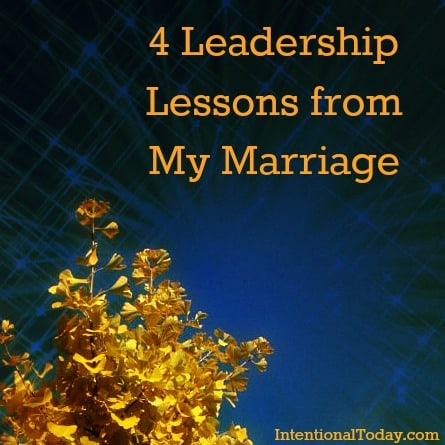 Photo: 4 Leadership Lessons from my Marriage (&quot;Enable Images&quot; if photo not visible