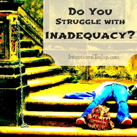 Image: Do you Struggle with Inadequacy?