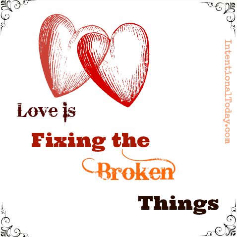 Image: Love is Fixing the Broken Things