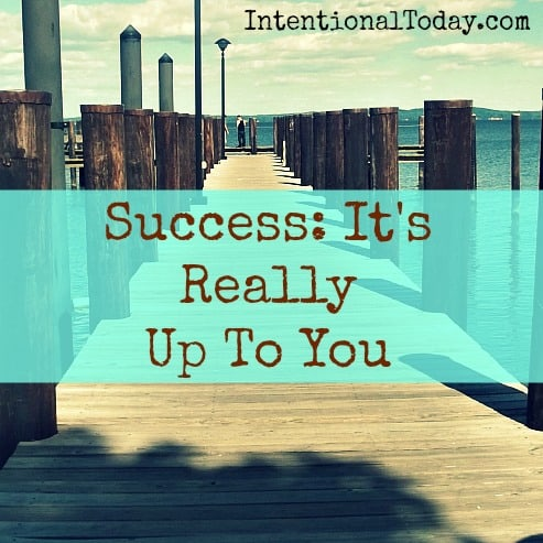 Image: Success - iIt's really up to you