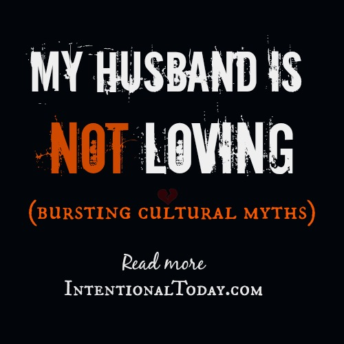 My husband is not loving
