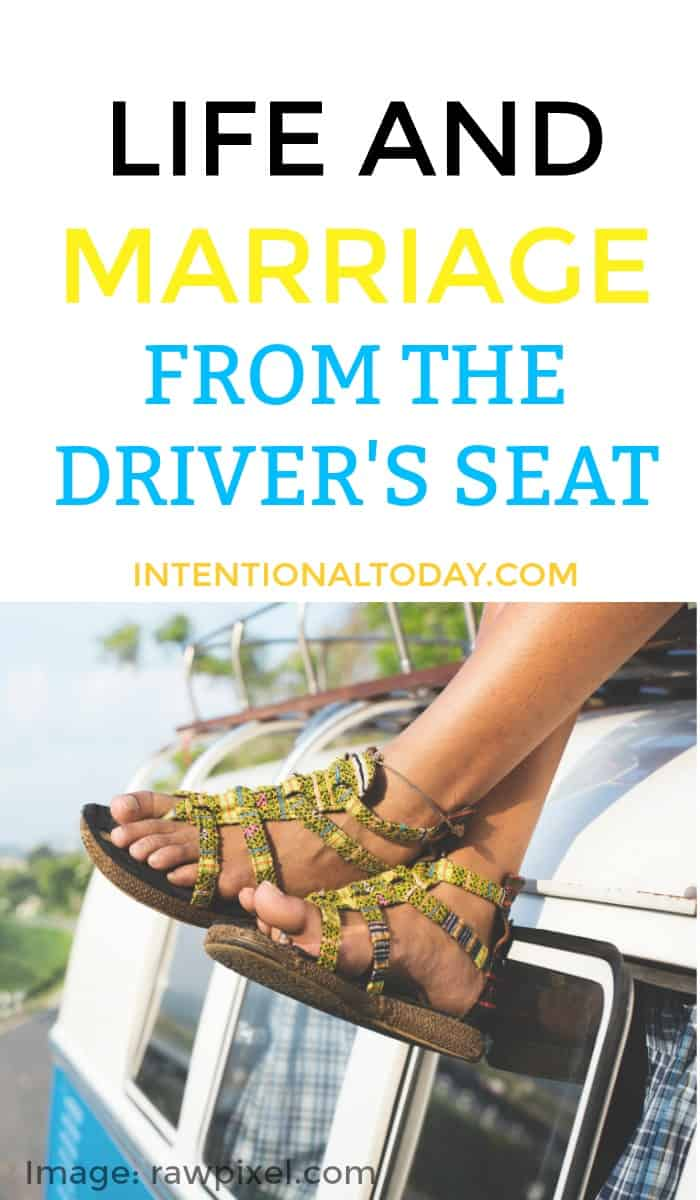 Life and marriage lessons from a rookie drivers seat..and a little rant