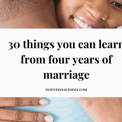 30 Things You Can Learn From 4 Years of Marriage