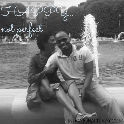 happy, not perfect