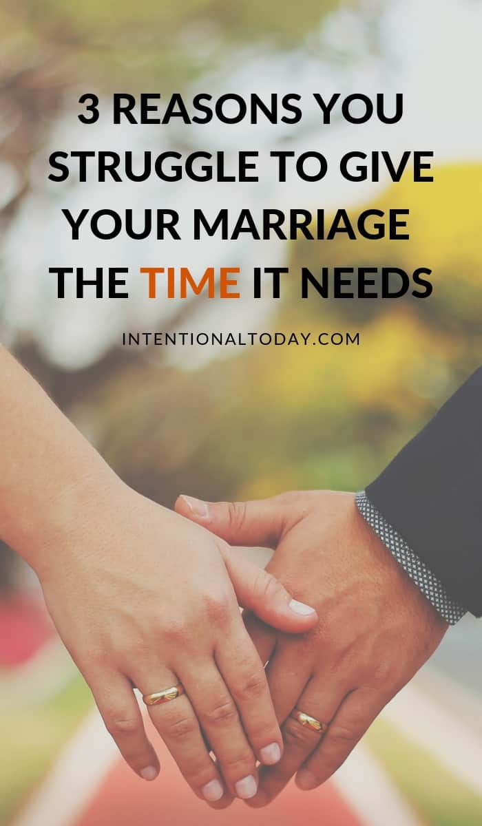 Why do you struggle to give your marriage the time it needs? Here are three ways a husband and wife can achieve quality and relaxed time together