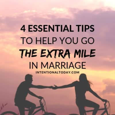 How To Go The Extra Mile in Marriage