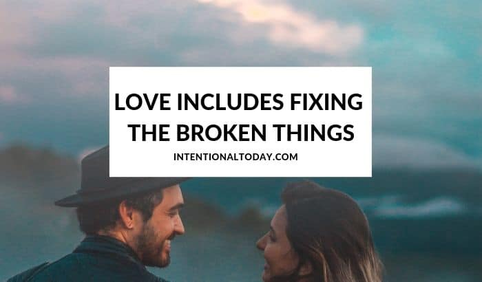 """A husband's love language - what if it includes being allowed to """"fix"""" a few broken things in his wife's life? Here's what I learned"""