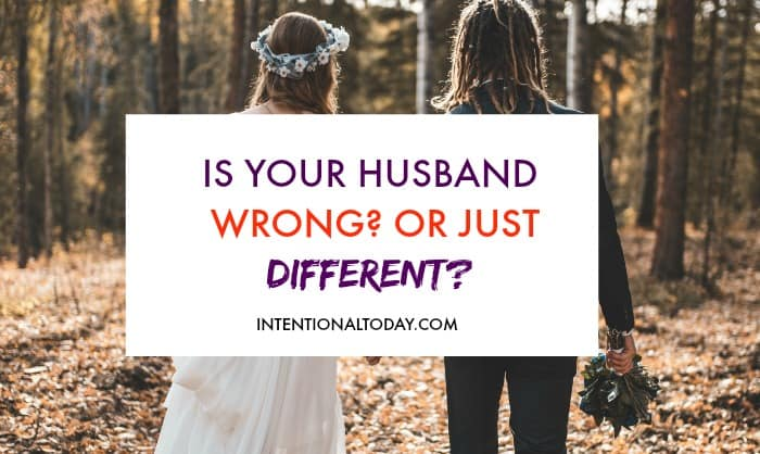 Is your spouse wrong or just different? Here's how to find out