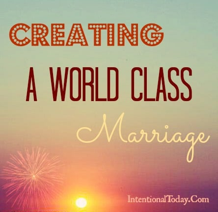 Image: Creating A World Class Marriage