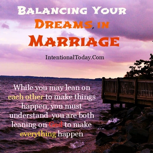 Balancing Your Dreams in Marriage