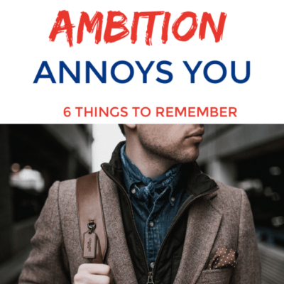 Your Husband's Ambition Annoys You? 6 Things to Remember