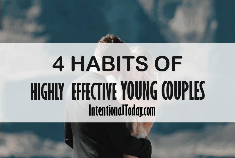 4 habits of highly effective couples