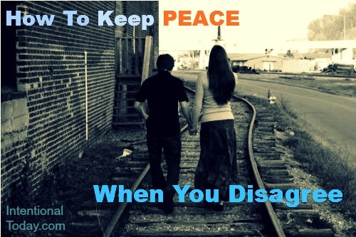 How To Keep Peace When You Disagree