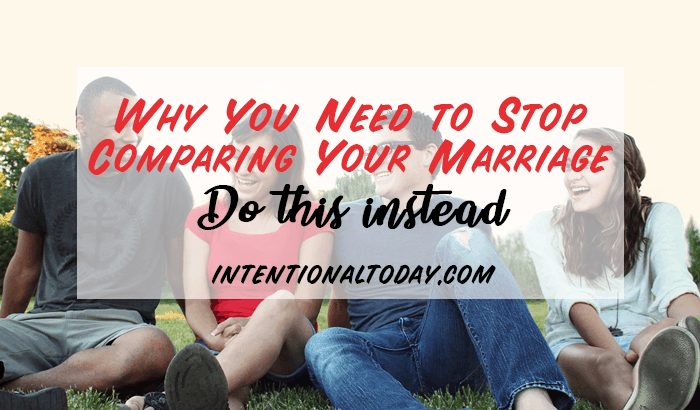 Comparing your marriage is a huge bliss killer.Here's why, as a couple, you need to cultivate a sense of identity so you can quit comparing your marriage