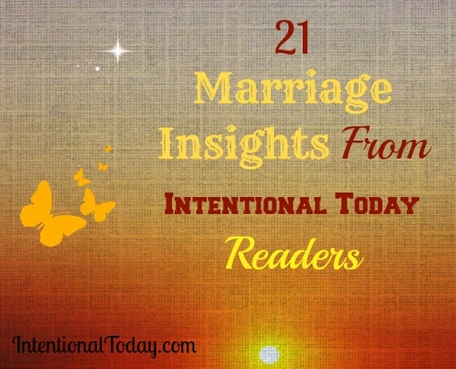 21 Marriage insights from Intentional Today Readers