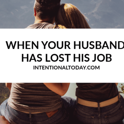 When Your Husband Has Lost His Job – 8 Things to Remember