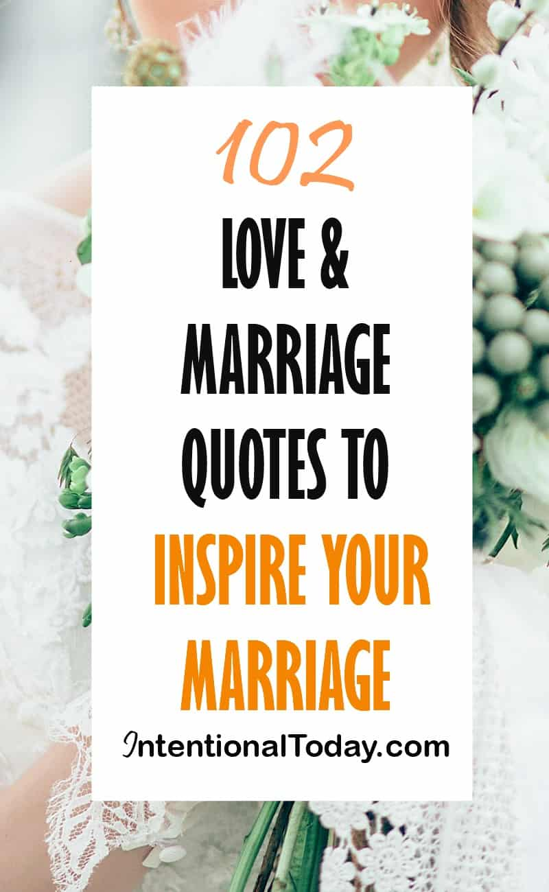Love Marriage Quotes Alluring 102 Marriage And Love Quotes To Inspire Your Marriage