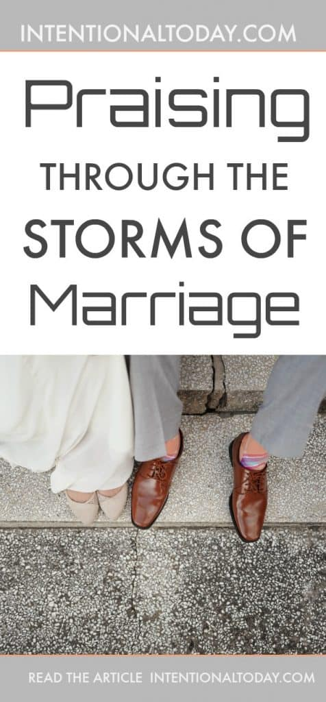 Praising through the storms of marriage
