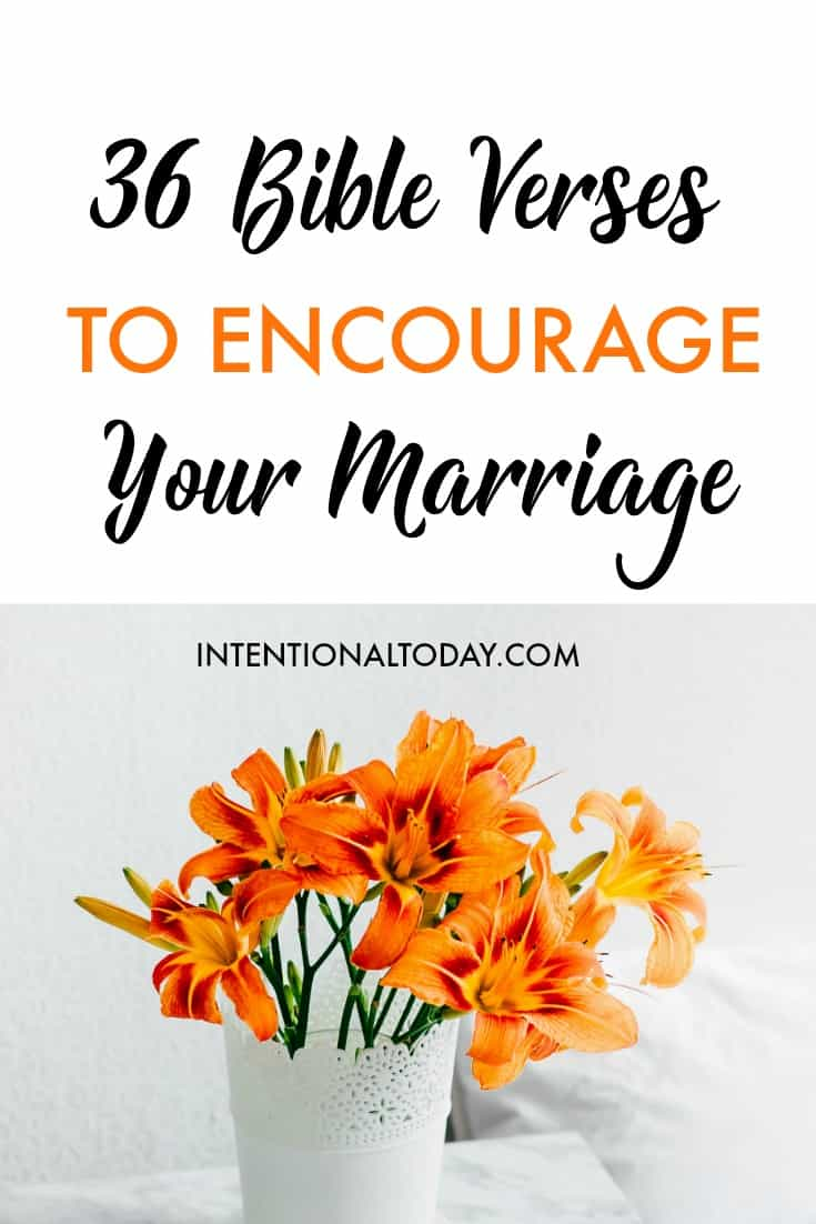 36 Bible verses to encourage your marriage. Because your marriage is meant to thrive!
