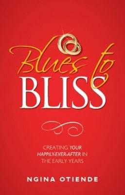 Blues to Bliss: Creating Your Happily-ever-after in the Early yearsrly Years