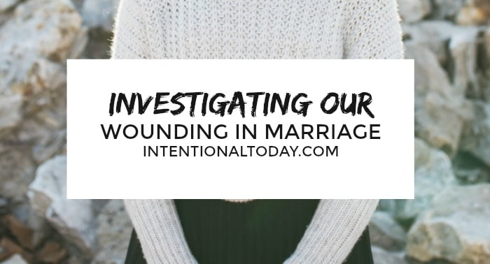 Investigating our wounding - why we do what we do