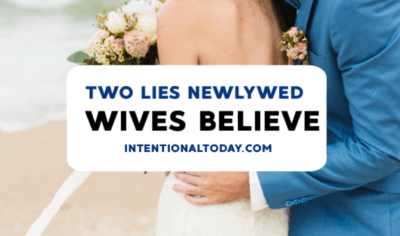 The two lies newlywed wives believe and how to get rid of them. Because a good marriage doesn't need perfection or knowing everything