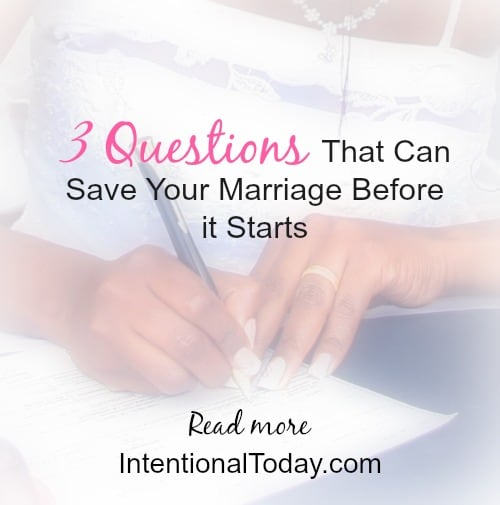 3 Questions That Can Save Your Marriage Before It Starts