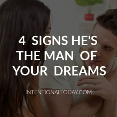 Dating The Right Person – 4 Signs He's The Man of Your Dreams
