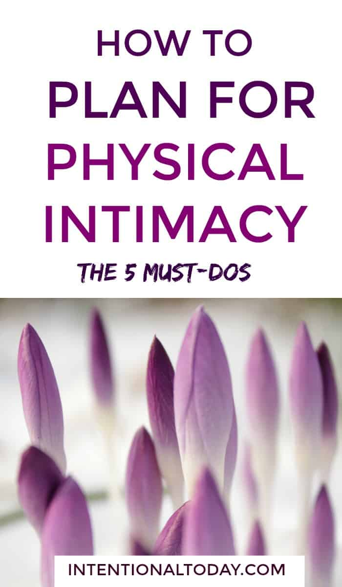 5 ways to plan your day so there's margin for physical intimacy