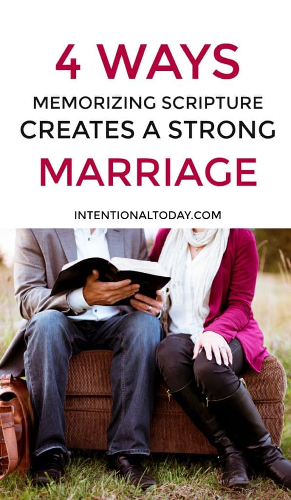 4 ways memorizing scripture as a couple can build a strong marriage. Because it is through God's Word that we are able to see the true intent of our heart.