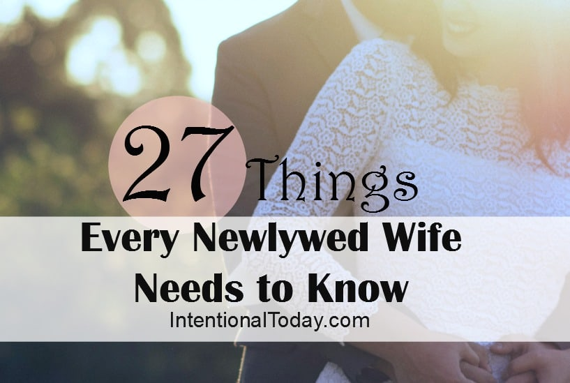 27-things-every-newlywed-wife-needs-to-know