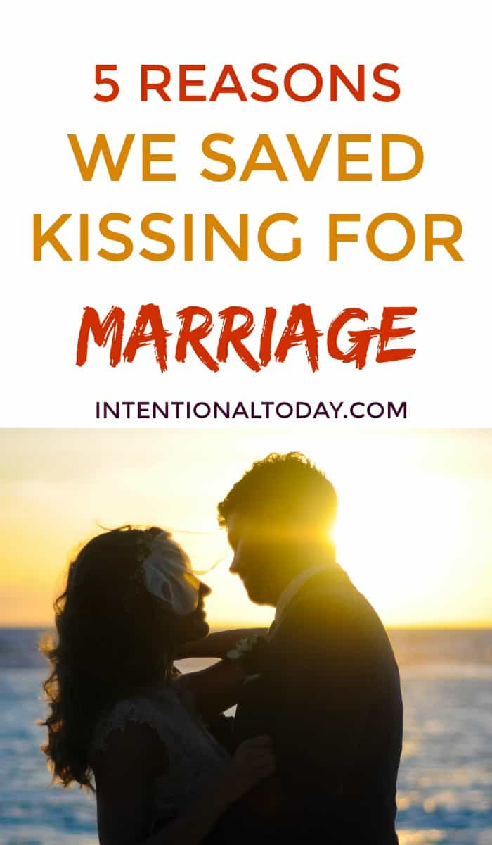 We saved kissing for marriage! 5 reasons we did (no judgement post! Just sharing our personal journey and lessons