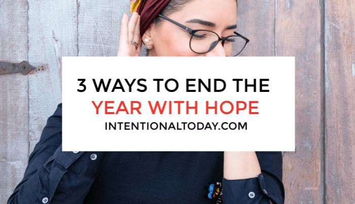Ending the year with hope is not easy when you have unmet dreams. Yet God is not done with us yet. Here are three ways to keep hope alive in this season