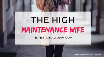 The high maintenance wife and why you should desire to be one
