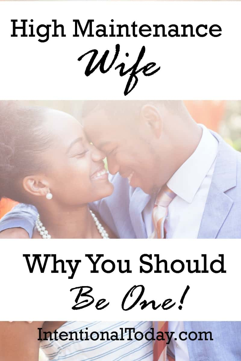 The High Maintenance Wife In A High Maintenance Marriage