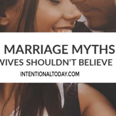 4 Marriage Myths Wives Shouldn't Believe