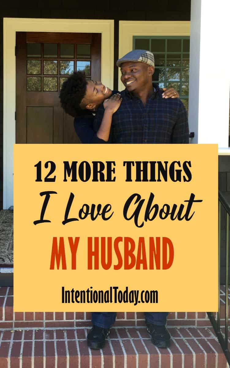 Why I Love My Husband. And How To Create a A Love Journal