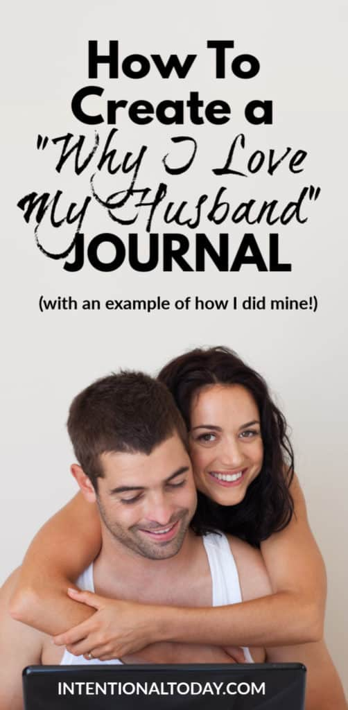 How to create a love journal with example of how I create mine (12 reasons I love my husband)