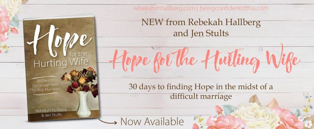 Hope for the hurting wife