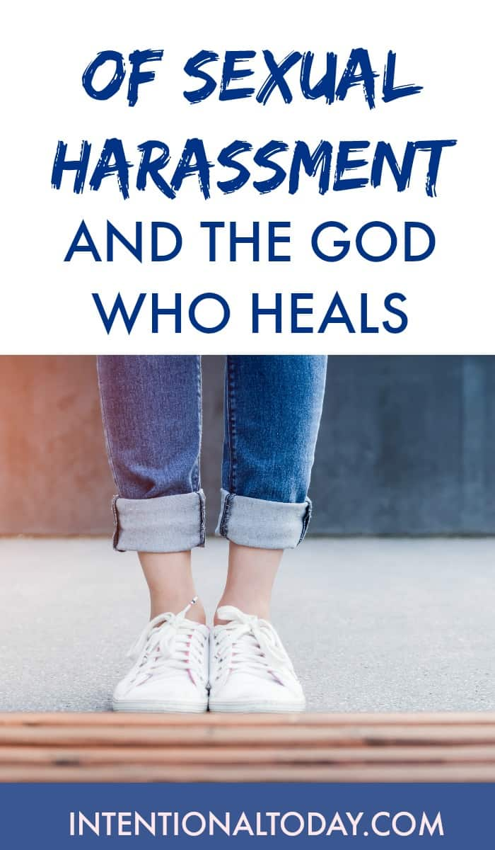 Of sexual harassment and the God who heals