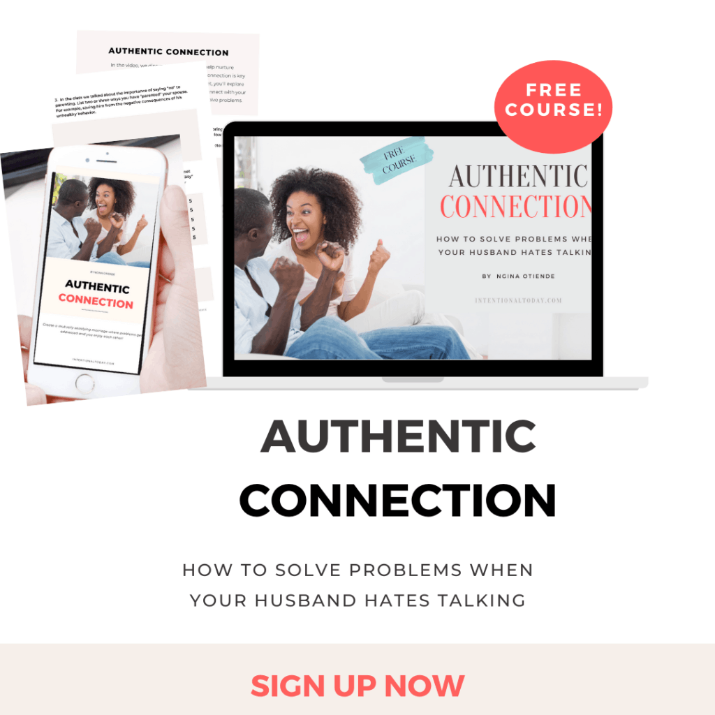 Free course - Authentic Connection - how to adress problems when your husband hates talking