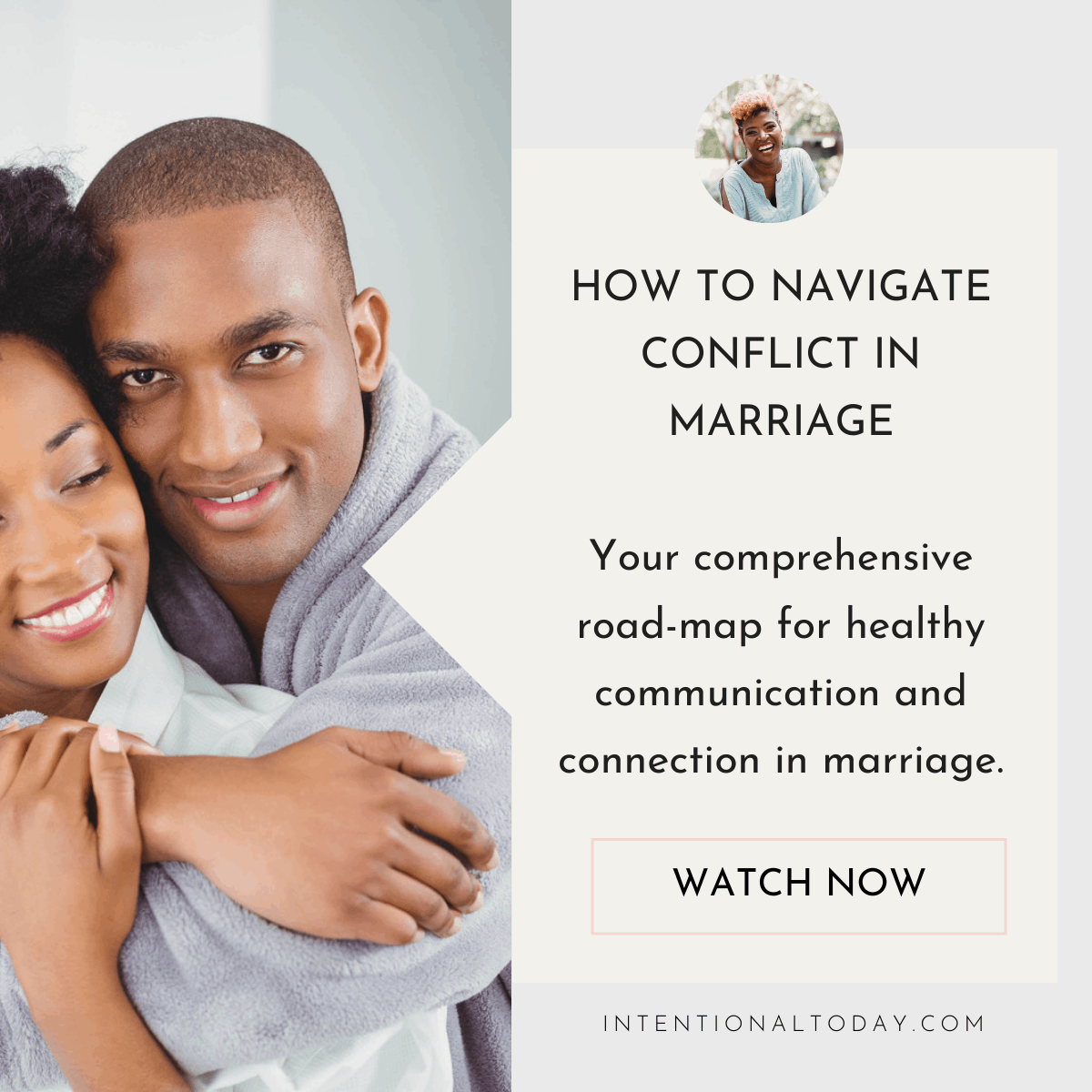 How to navigate conflict in marriage - roadmap for healthy communication in marriage