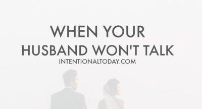When your husband won't talk