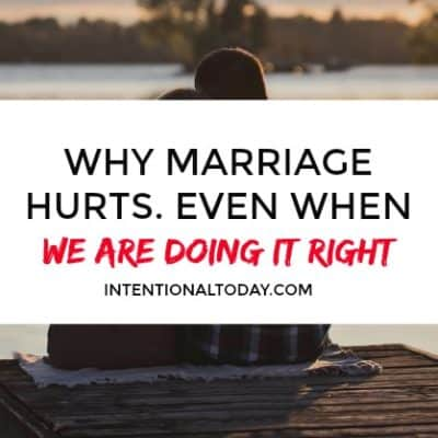 Marriage Hurts Even When We are Doing It Right