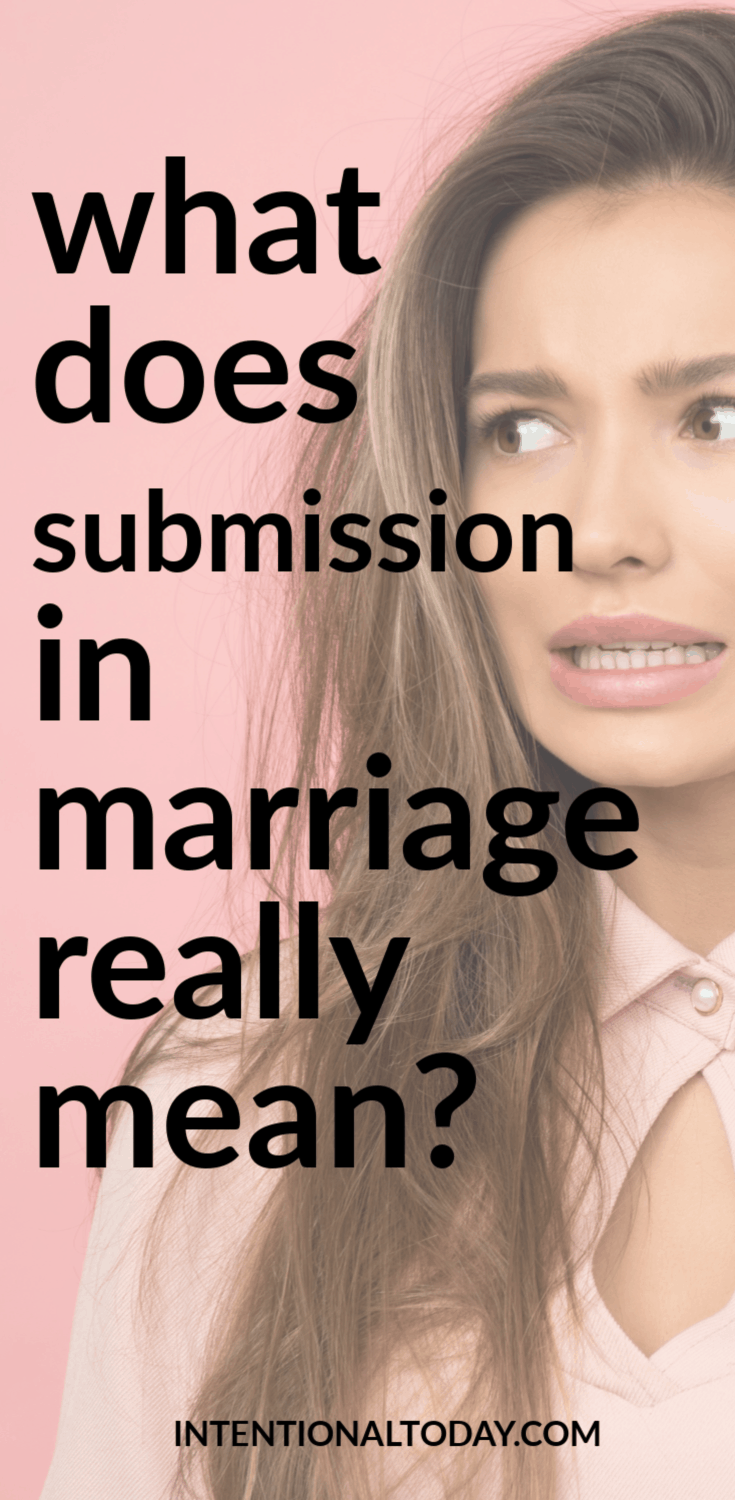What does submission in marriage mean? Here's how to change the conversation around submission and leadership so our marriages can thrive