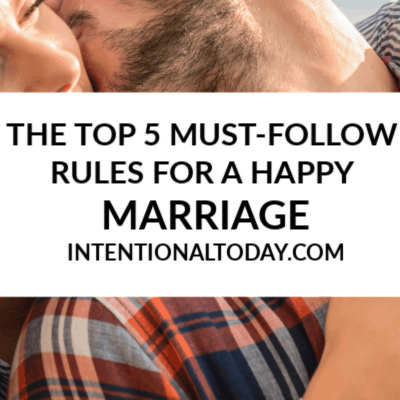 The Top 5 Rules For a Happy Marriage That Happy Couples Practice