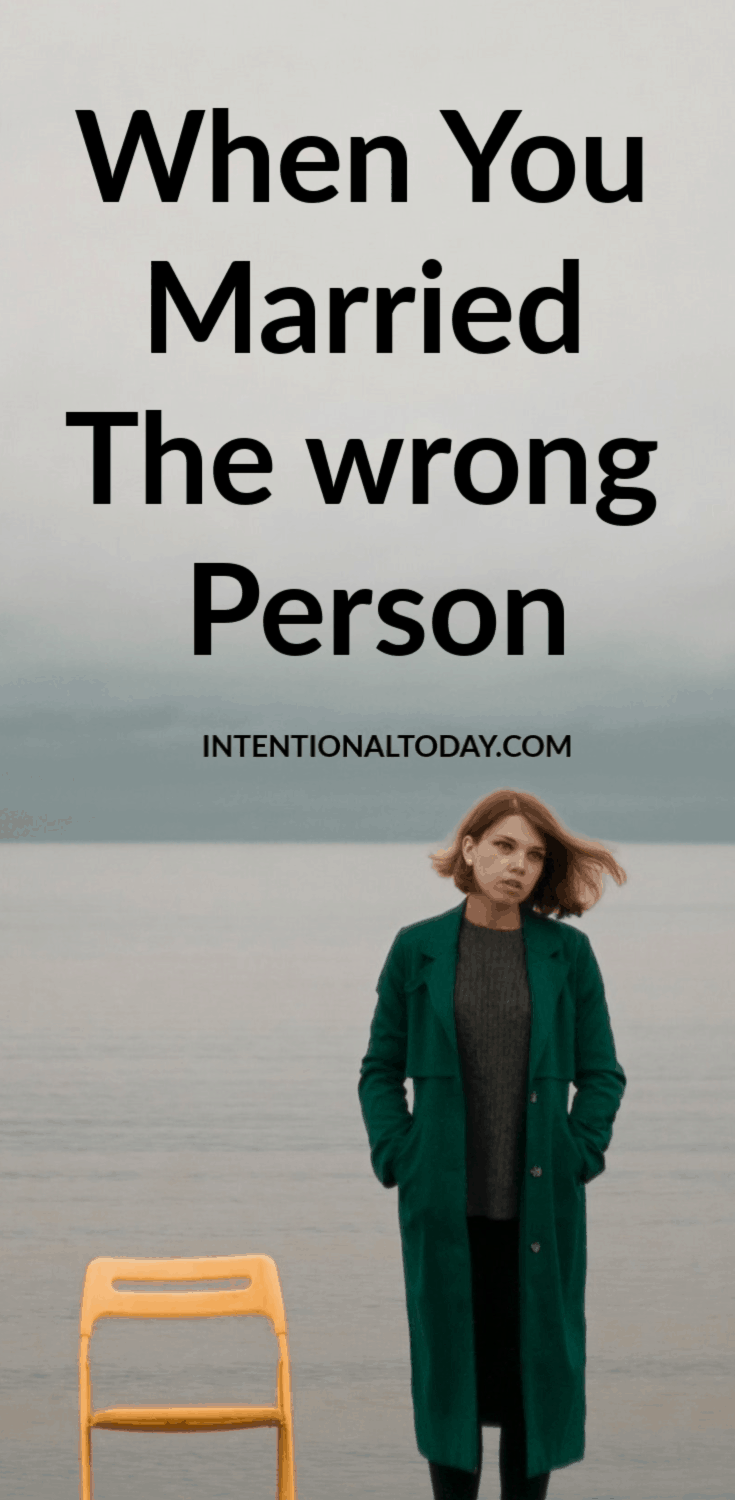 I married the wrong person - yes it happens. And it's hard. Heres how to process the season and a different way to look at your decision.