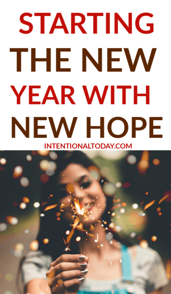 How to start the new year with new hope - because God is bigger than our greatest fears and anxieties and He calls us to live a surrendered life