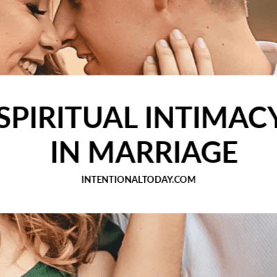 Spiritual Intimacy in Marriage and What To Do When You Don't Feel Intimate
