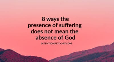 Suffering - how does it shape (or not shape) our view and experience of God? What is suffering in the Bible? 8 ways we can rethink our view of suffering